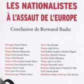 Essai • Les nationalistes à l'assaut de l'Europe